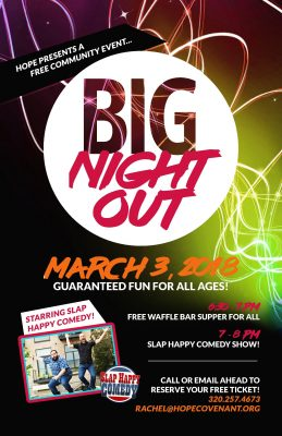 Big Night Out Ft. Slap Happy Comedy!!