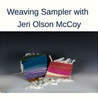 Weaving Sampler with Jeri Olson McCoy