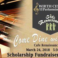 Wirth Center Cafe Renaissance Scholarship Fundraiser