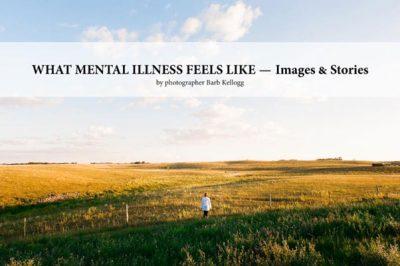 What Mental Illness Feels Like
