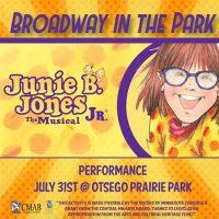 Broadway in the Park: Junie B. Jones the Musical Jr