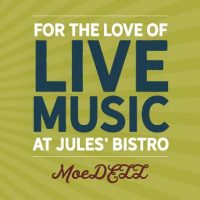 Live & Local at Jules': MoeDELL