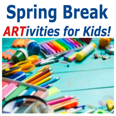 Spring Break Artivities for Kids - Monday