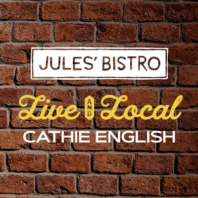 Live & Local at Jules': Cathie English