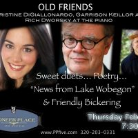 Old Friends - Christine DiGiallonardo, Garrison Keillor and pianist Richard Dworsky