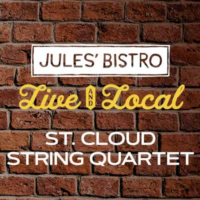Live & Local at Jules': St. Cloud String Quart...