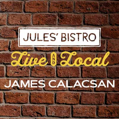 Live & Local at Jules': James Calacsan