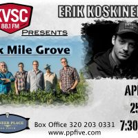 Erik Koskinen | Six Mile Grove Presented by KVSC