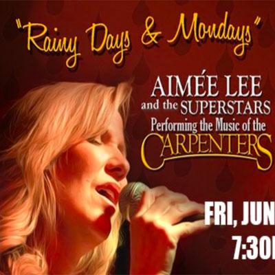 """Rainy Days & Mondays"" The Music of The Carpenters"
