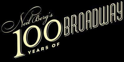 Neil Berg's 100 Years of Broadway