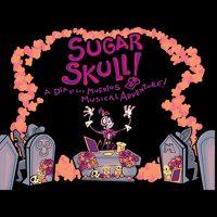 """Mexico Beyond Mariachi – """"Sugar Skull"""""""