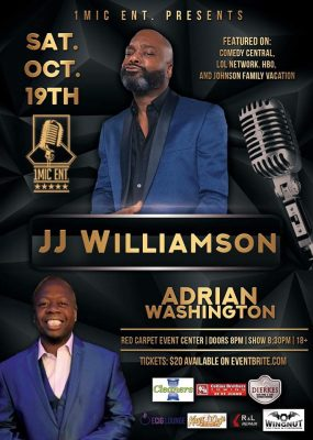 1Mic Ent Presents JJ Williamson/Adrian Washington
