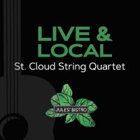 Live & Local at Jules': St. Cloud String Quartet