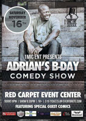 1Mic Ent Presents Adrian's Bday Comedy Show