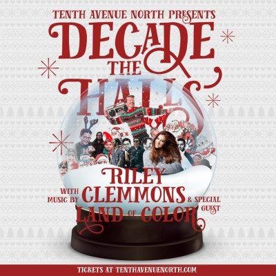 Tenth Avenue North Decade the Halls Christmas Tour...