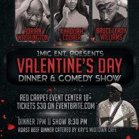 1Mic Ent Presents Valentine's Day Comedy/Dinner Show
