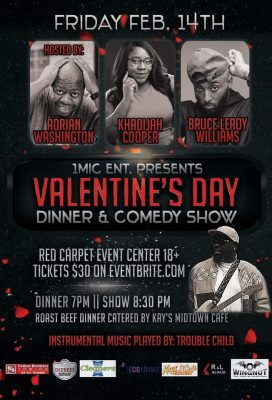 1Mic Ent Presents Valentine's Day Comedy/Dinner Sh...