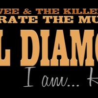 I Am... He Said - Matt Vee and the Killer Vees celebrate the music of Neil Diamond.