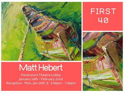 Matt Hebert - First 40