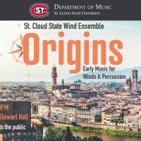 Origins: Early Music for Winds and Percussion featuring SCSU Wind Ensemble
