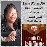 Granite City Radio Theatre With Musical Guest Debbie Duncan