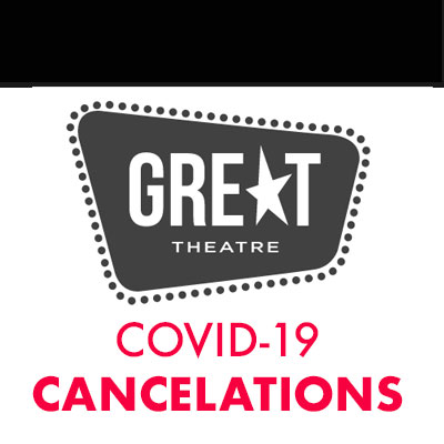 GREAT Theatre COVID-19 COMMUNITY HEALTH FIRST
