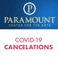 Paramount Center for the Arts COMMUNITY UPDATE