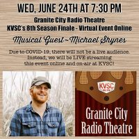 Granite City Radio Theatre With w/ Guest Michael Shynes