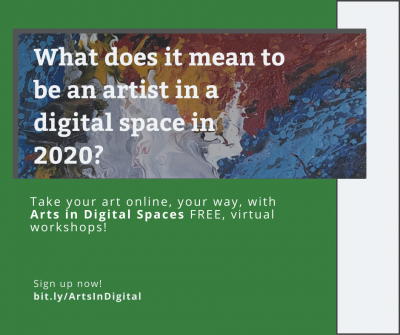 Arts in Digital Spaces: Taking your art online
