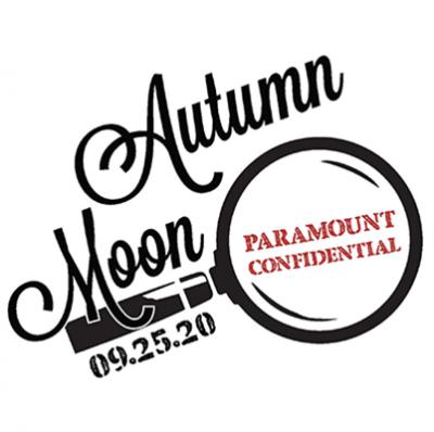 Autumn Moon – PARAMOUNT CONFIDENTIAL!