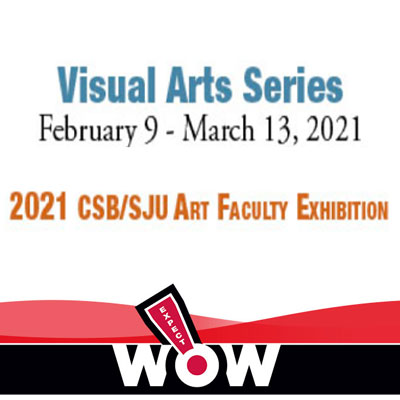 2021 CSB/SJU Faculty Exhibition
