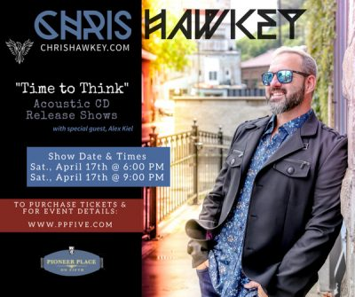 """Chris Hawkey Acoustic Show """"Time to Think"""" CD Release Party"""