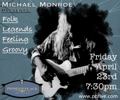 Folk Legends - An Acoustic Evening with Michael Mo...