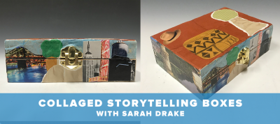 Collaged Storytelling Boxes