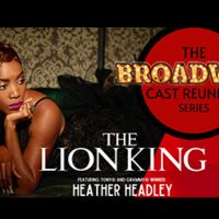 The Broadway Cast Reunion Series: The Lion King