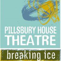 "Pillsbury House Theatre's ""Breaking Ice"""