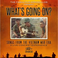 "The Fabulous Armadillos ""What's Going On?"" Songs from the Vietnam War Era"