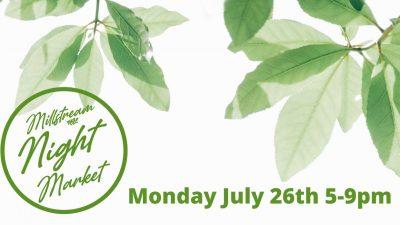 Millstream Night Market July 26