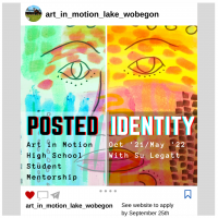 Posted Identity: Art in Motion 2021-22 Highschool Student Mentorship