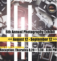 6th Annual Photography Exhibit