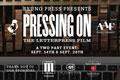 Pressing On: The Poster Workshop & Film Screening