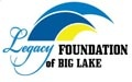 The Legacy Foundation of Big Lake